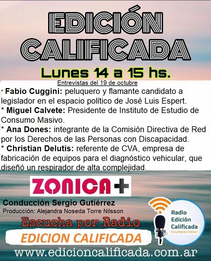 Banner del programa radial Edición Calificada del 19 de octubre. Entrevistas: Dones, Delutis, Calvete y Cuggini