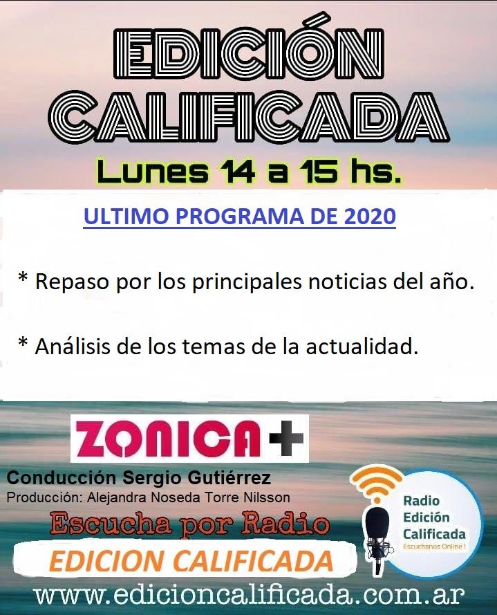 Flyer del 28 de diciembre: último programa del año de EDICION CALIFICADA
